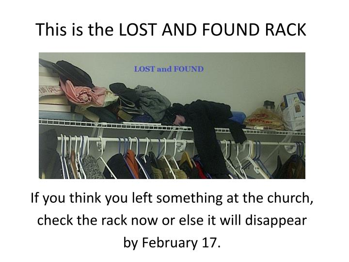This is the LOST AND FOUND RACK