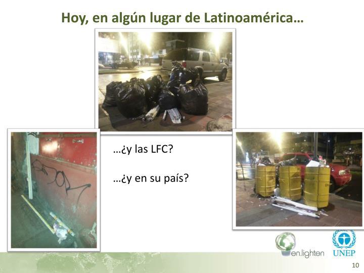 Hoy, en algún lugar de Latinoamérica…