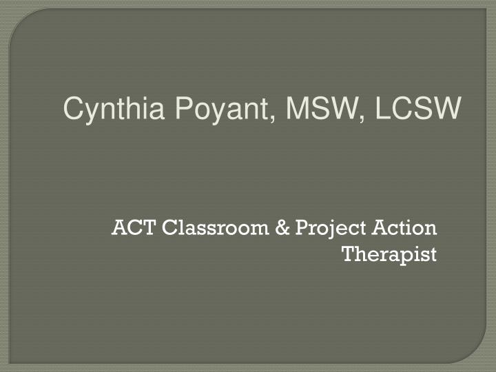 ACT Classroom & Project Action Therapist