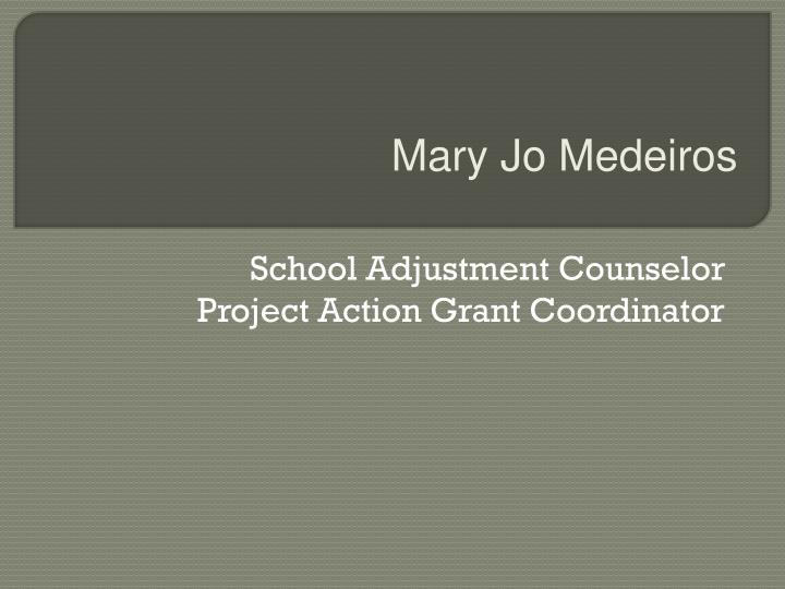 School adjustment counselor project action grant coordinator