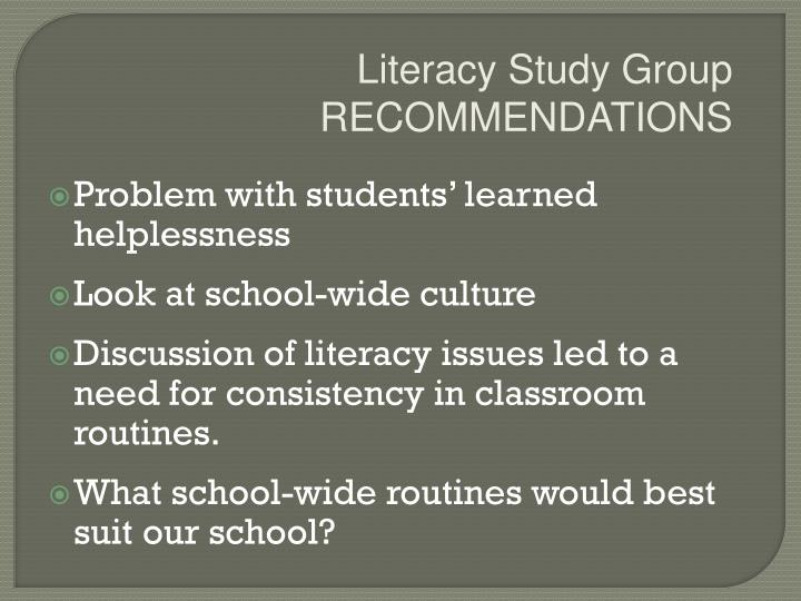 Literacy Study Group RECOMMENDATIONS