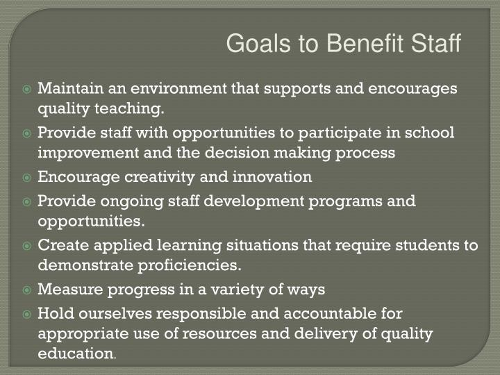 Goals to Benefit Staff