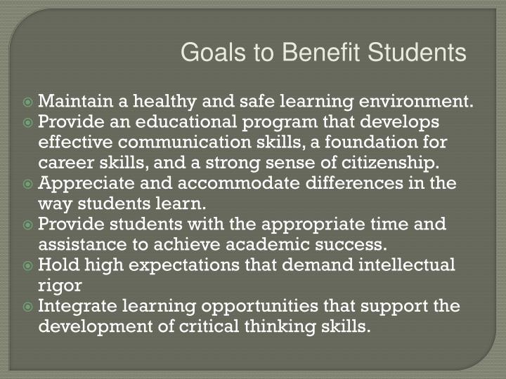 Goals to Benefit Students