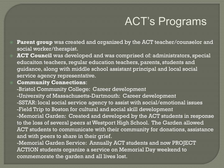 ACT's Programs