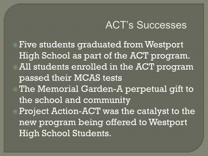 ACT's Successes