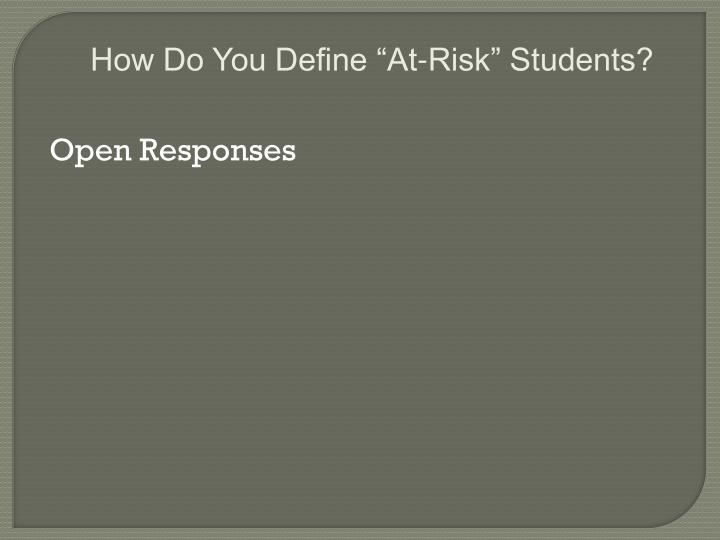 "How Do You Define ""At-Risk"" Students?"