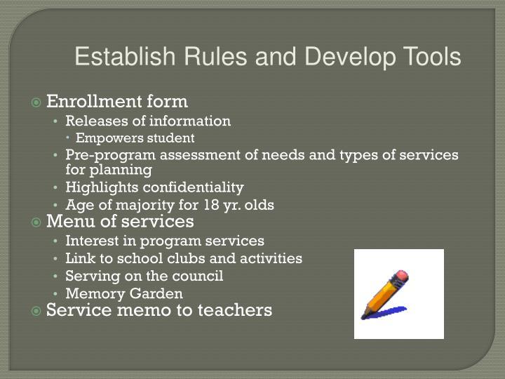 Establish Rules and Develop Tools