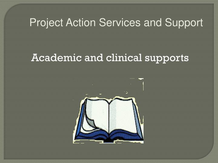 Project Action Services and Support