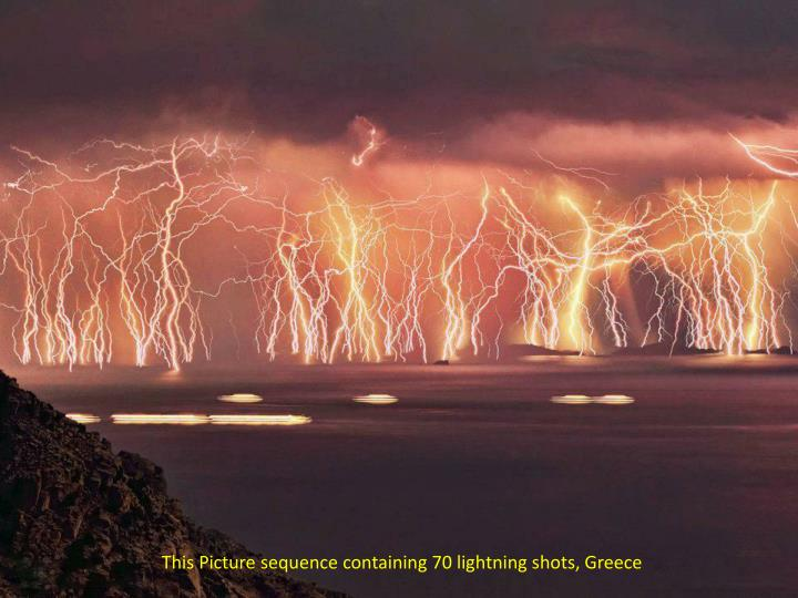 This Picture sequence containing 70 lightning shots, Greece