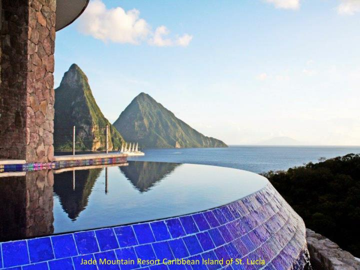 Jade Mountain Resort Caribbean Island of St. Lucia