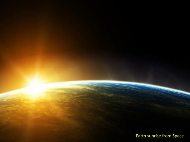 Earth sunrise from Space