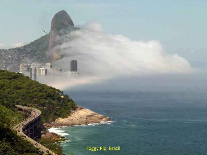 Foggy Rio, Brazil