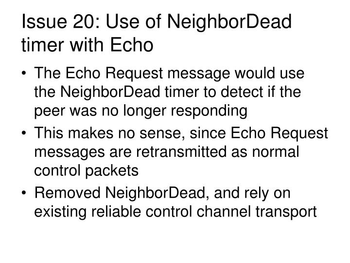 Issue 20: Use of NeighborDead timer with Echo