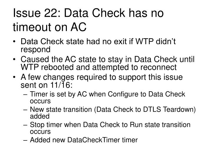 Issue 22: Data Check has no timeout on AC