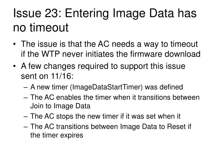 Issue 23: Entering Image Data has no timeout