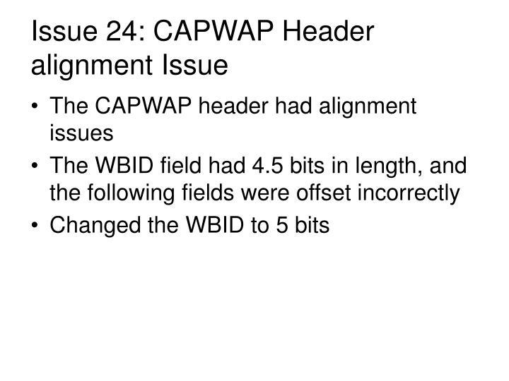 Issue 24: CAPWAP Header alignment Issue