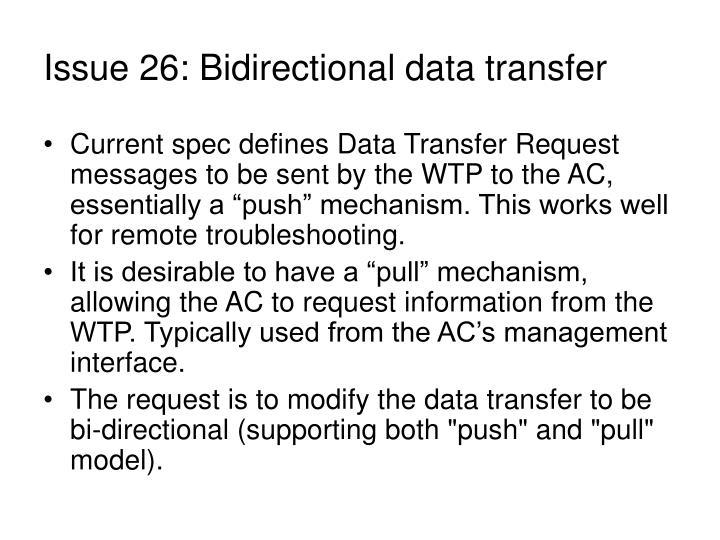 Issue 26: Bidirectional data transfer