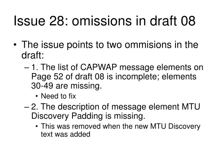 Issue 28: omissions in draft 08