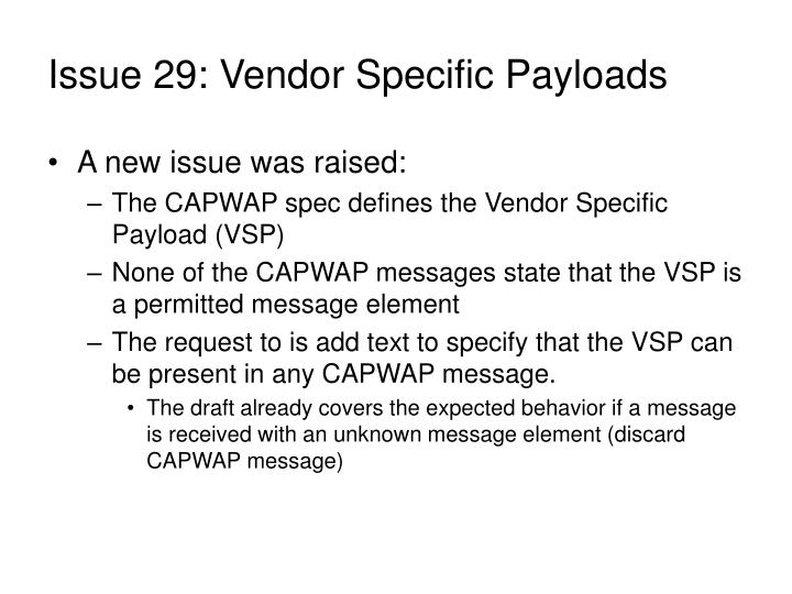 Issue 29: Vendor Specific Payloads