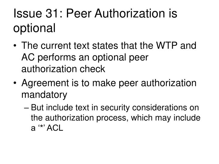 Issue 31: Peer Authorization is optional