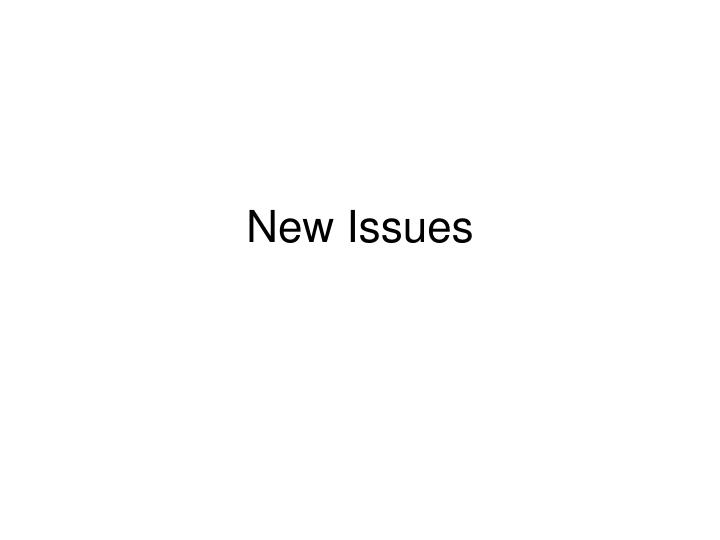 New Issues