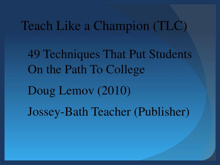Teach like a champion tlc