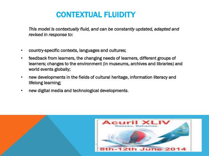 Contextual fluidity