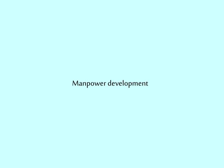 Manpower development