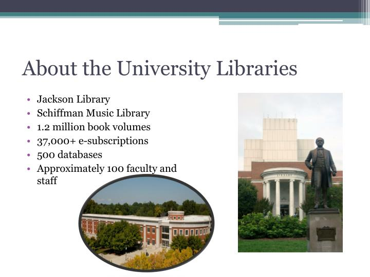 About the University Libraries