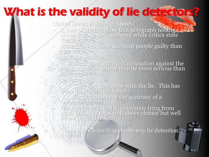 What is the validity of lie detectors?