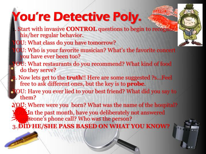 You're Detective Poly.