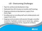 lid overcoming challenges