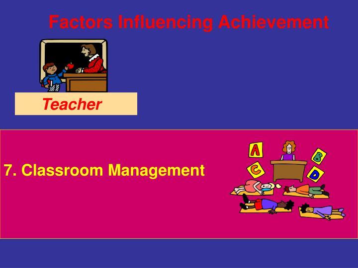 7. Classroom Management
