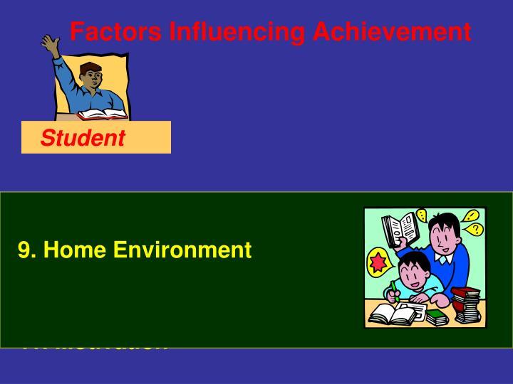9. Home Environment