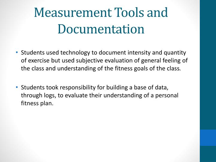 Measurement Tools and Documentation