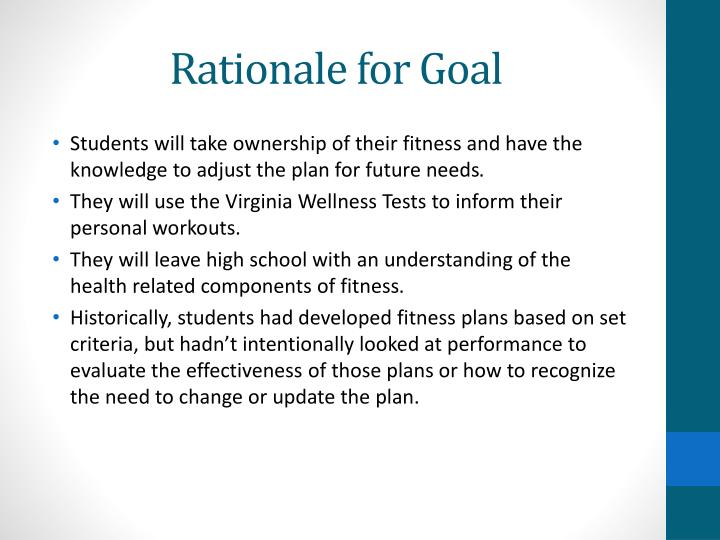 Rationale for Goal