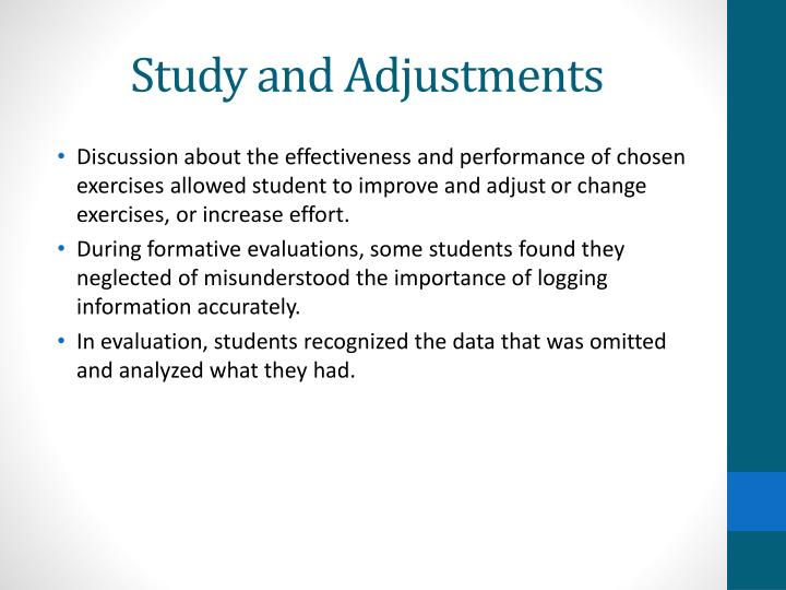 Study and Adjustments