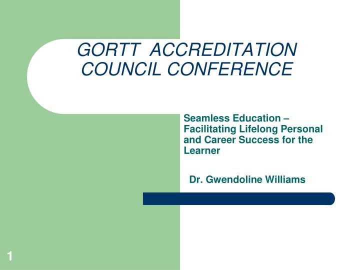 Gortt accreditation council conference
