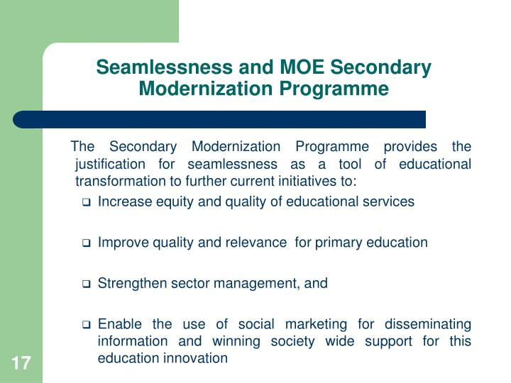 Seamlessness and MOE Secondary Modernization Programme