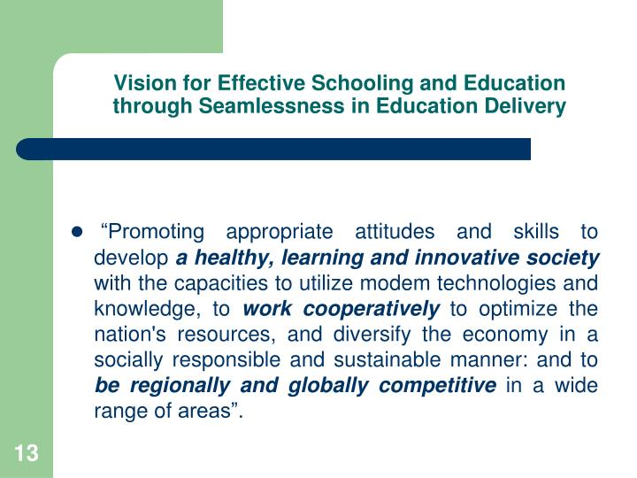 Vision for Effective Schooling and Education through Seamlessness in Education Delivery