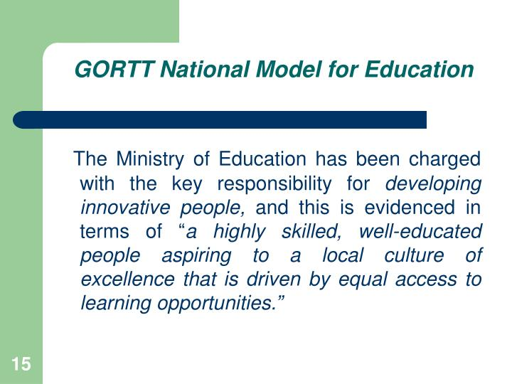 GORTT National Model for Education
