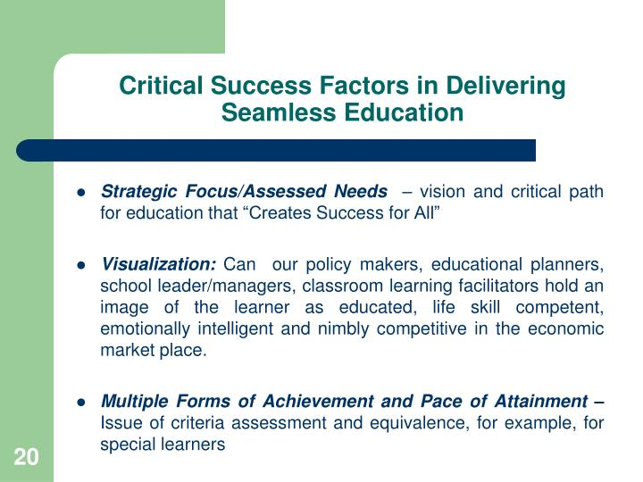 Critical Success Factors in Delivering  Seamless Education
