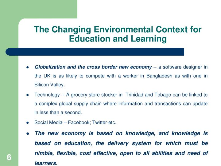 The Changing Environmental Context for Education and Learning