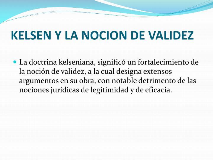 KELSEN Y LA NOCION DE VALIDEZ