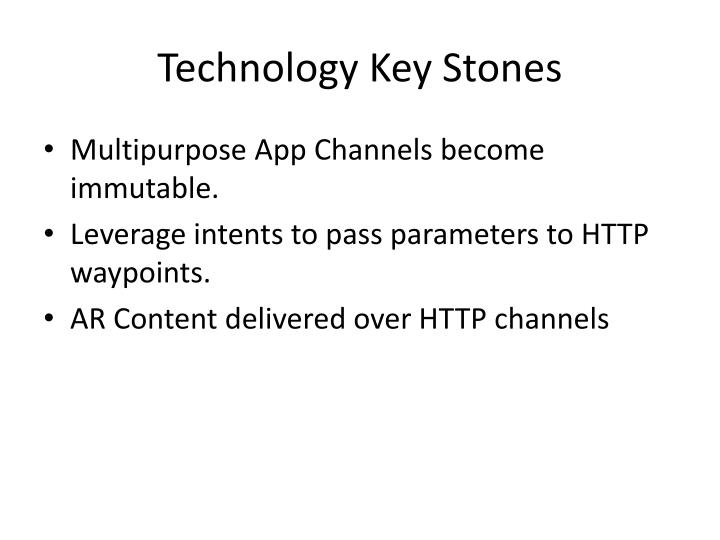 Technology Key Stones