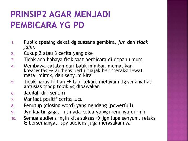 Prinsip2 Agar Menjadi Pembicara yg PD
