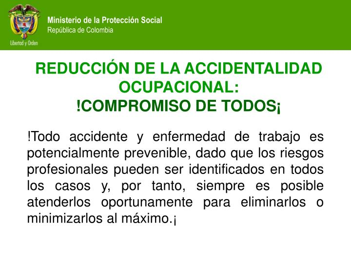 REDUCCIÓN DE LA ACCIDENTALIDAD OCUPACIONAL: