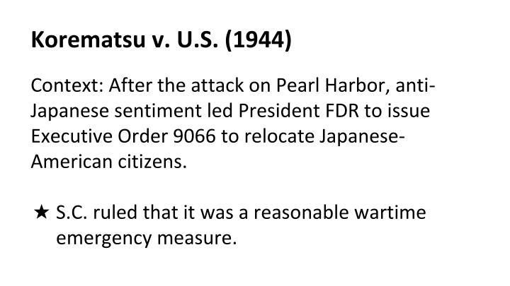 Korematsu v. U.S. (1944)