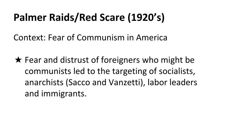 Palmer Raids/Red Scare (1920's)