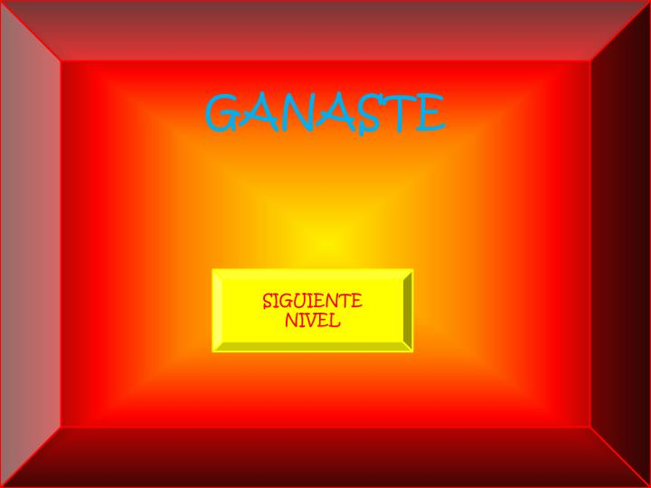 GANASTE